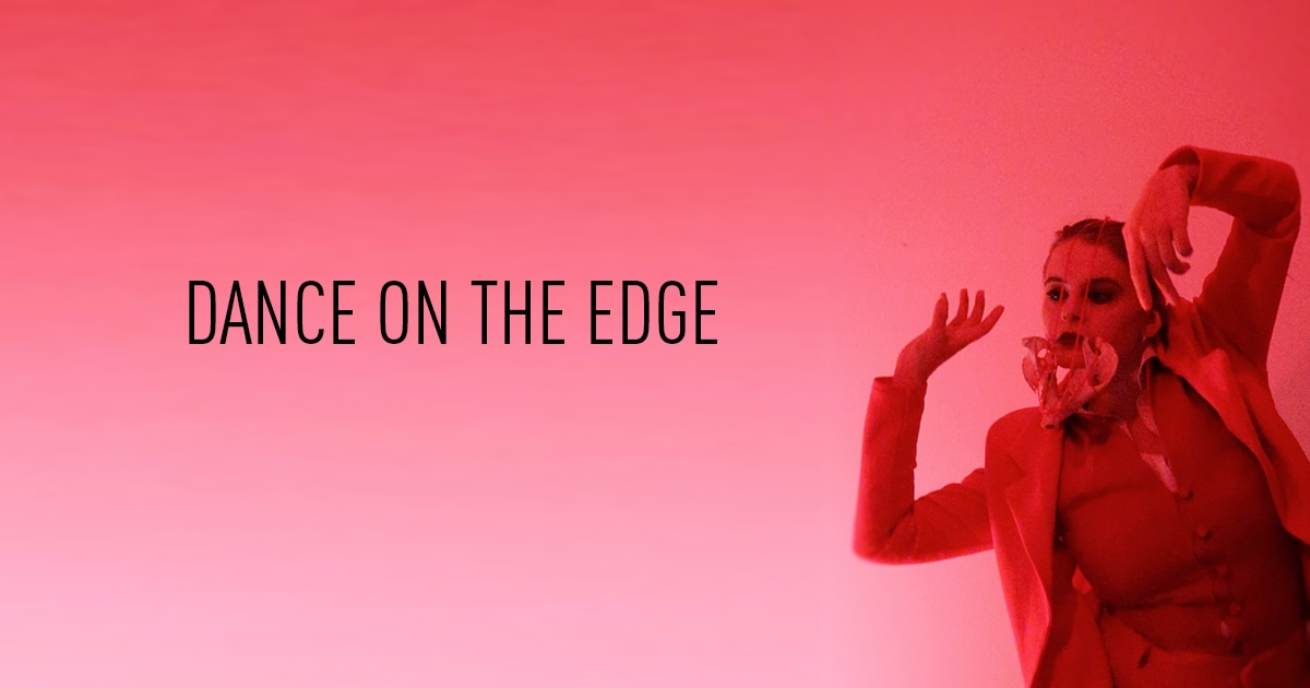 Dance on the Edge, featuring Alana Stenning