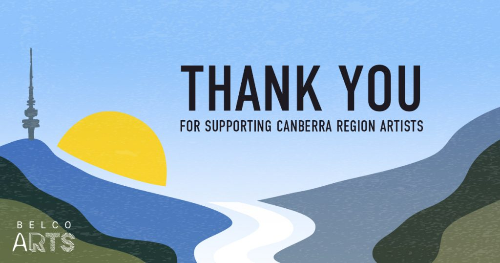 Thank you for supporting Canberra region artists