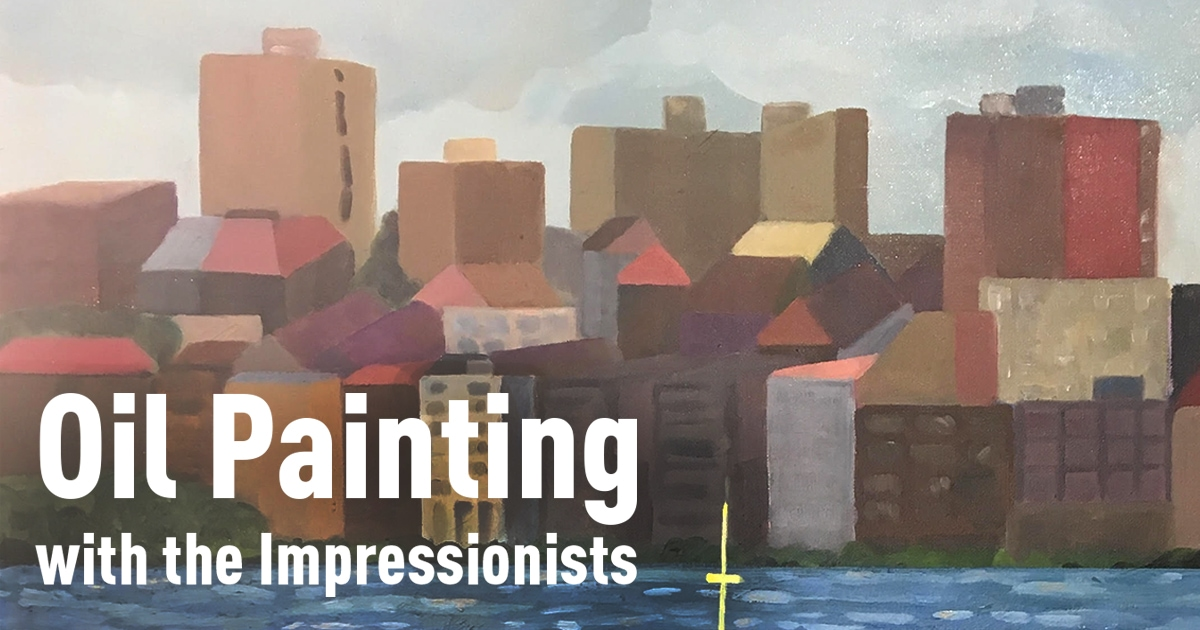 Oil Painting with the Impressionists with Michele England