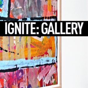 IGNITE: Gallery